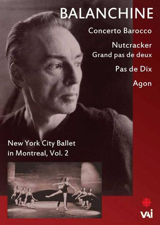 Balanchine - New York City Ballet in Montréal Vol.2