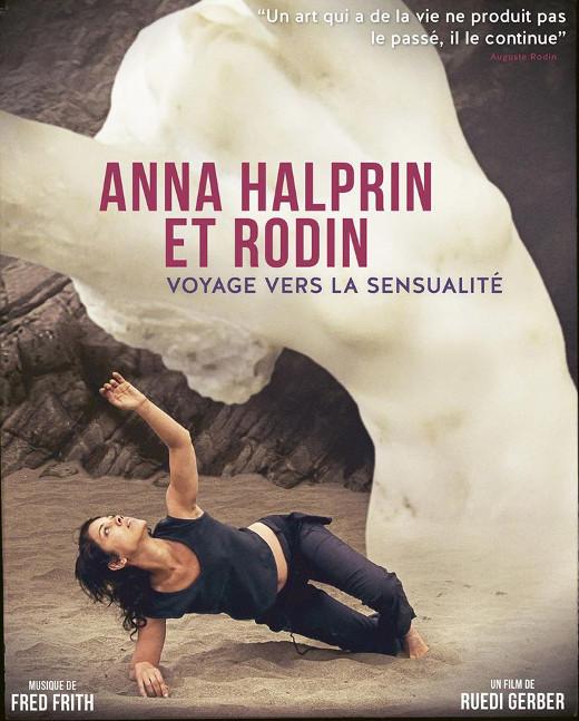 Anna Halprin et Rodin - Voyage vers la sensualité de Ruedi Gerber