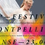 Montpellier Danse – 23 juin au 7 juillet