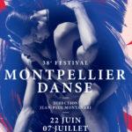 Montpellier Danse 2018 – 22 juin au 7 juillet