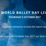 World Ballet Day #4 le 5 octobre – En direct des coulisses des grandes compagnies de danse